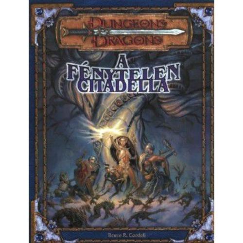 A Fénytelen Citadella kalandmodul